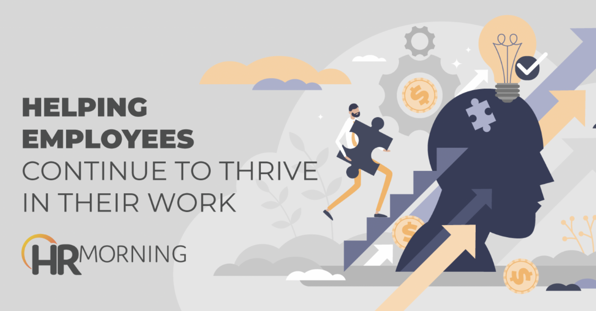 Helping Your Employees Continue to Thrive Through Their Work